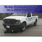 Trailer Brake Controller Installation - 2003 Ford F250