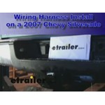 Trailer Wiring Harness Installation - 2007 Chevrolet Silverado